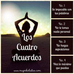 ... Los 4 Acuerdos de la Sabiduría Tolteca, extraídos del libro de Dr. Miguel Ruíz.