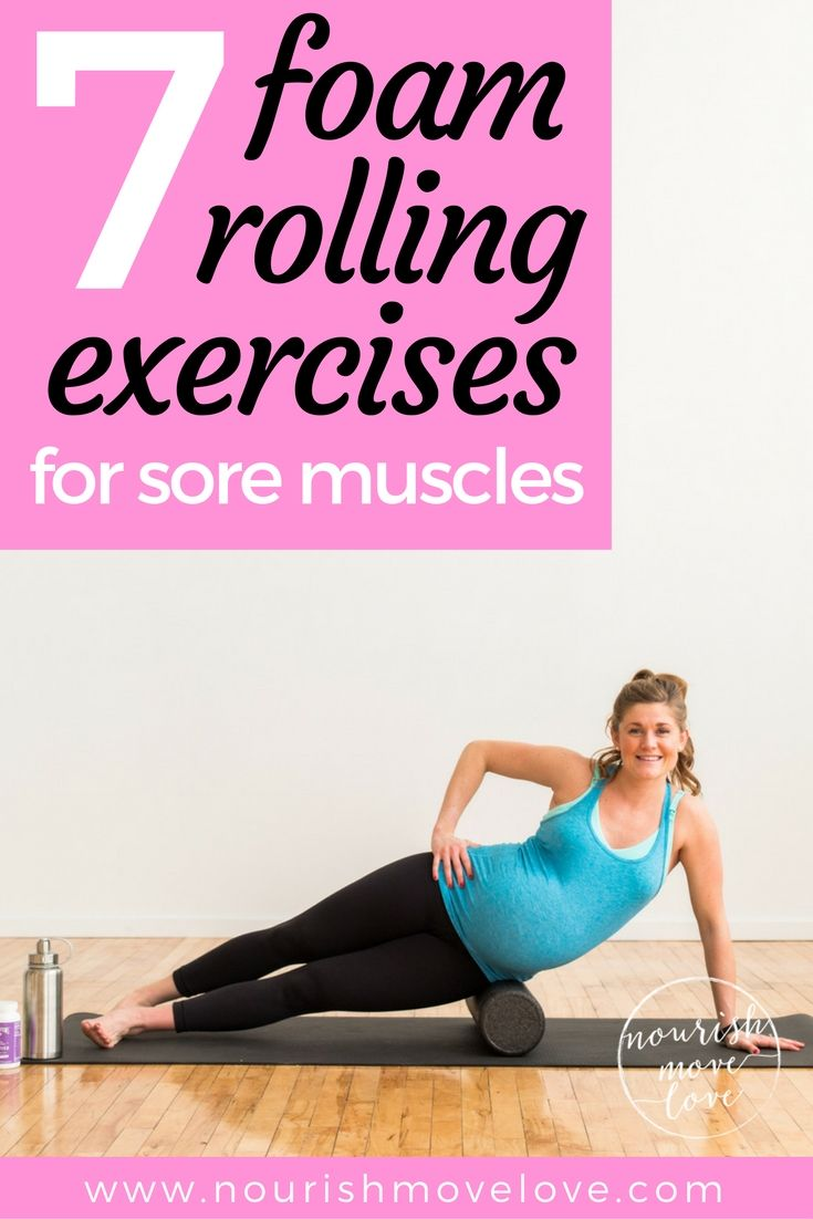 Speed up muscle recovery and relieve hip, knee, and back pain with these 7 must-do foam rolling exercises for sore muscles | www.nourishmovelove.com