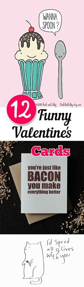 12 Funny Valentines Day Cards:  Just to give you some ideas for cute cards for that special someone.....