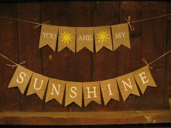 You are my sunshine Banner, You are my sunshine Garland, Burlap Banner, Baby Shower Decor, Nursery Decor, Photo Prop, New Baby Boy Girl on Etsy, $26.00