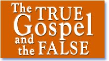 The True Gospel And The False - Zac Poonen