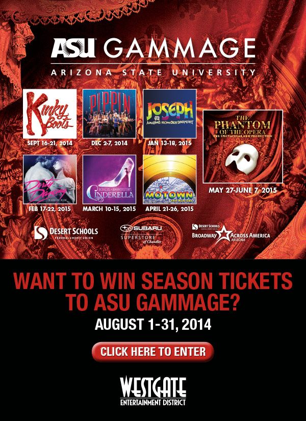 Want to Win Season Tickets to ASU Gammage? Yes! I want to win