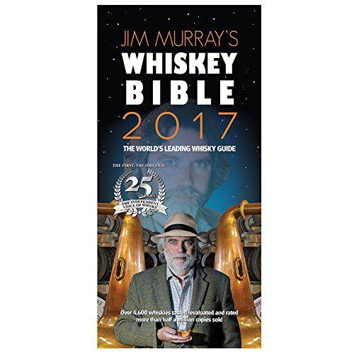 Jim Murray's Whisky Bible 2017 Whitman Publishing