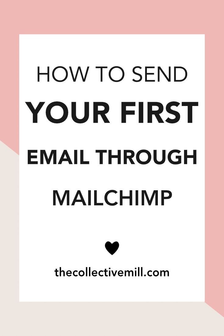 How to Send Your First Email Through MailChimp: As a blogger, your email list is so important. It gives you the chance to build a stronger relationship with your audience while you send out updates about your blog. Your email list will also help you drive traffic back to your blog, increase your conversion rates, promote your products, plus so much more. Perfect for bloggers, freelancers, small business owners, and other entrepreneurs. Click the link to find out how. TheCollectiveMill.com