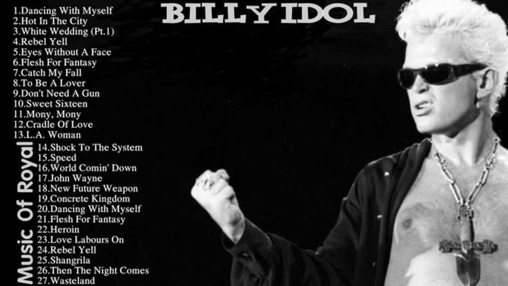 Billy Idol - Best Song Of Billy Idol || Billy Idol's Greatest Hits