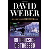 By Heresies Distressed (Hardcover)By David Weber