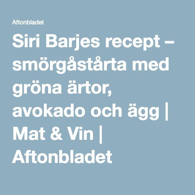 Siri Barjes recept – smörgåstårta med gröna ärtor, avokado och ägg   Mat & Vin   Aftonbladet