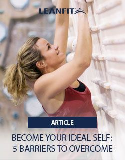 You're probably much closer to your ideal self than you think. But do you have barriers in place you don't even realize are standing in your way? Here are five barriers to becoming your ideal self. Which ones can you set aside today so can can look good, feel good, and be healthy?