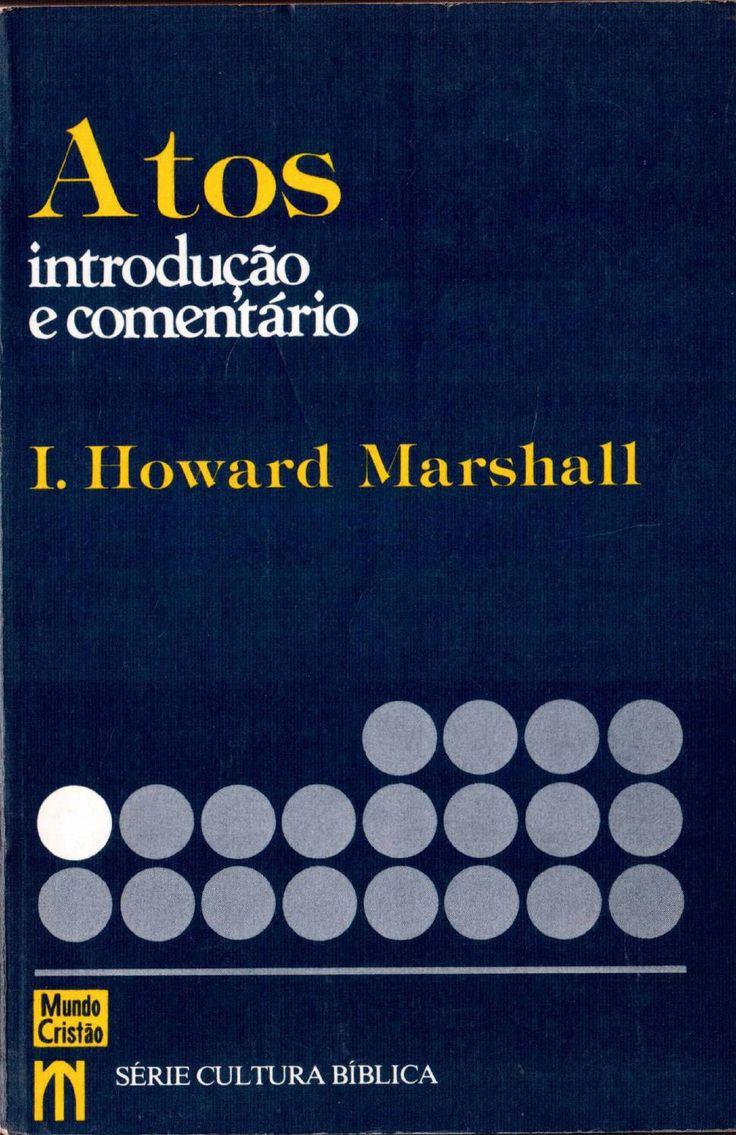 ATOS - INTRODUÇÃO E COMENTÁRIO - L.HOWARD MARSHALL