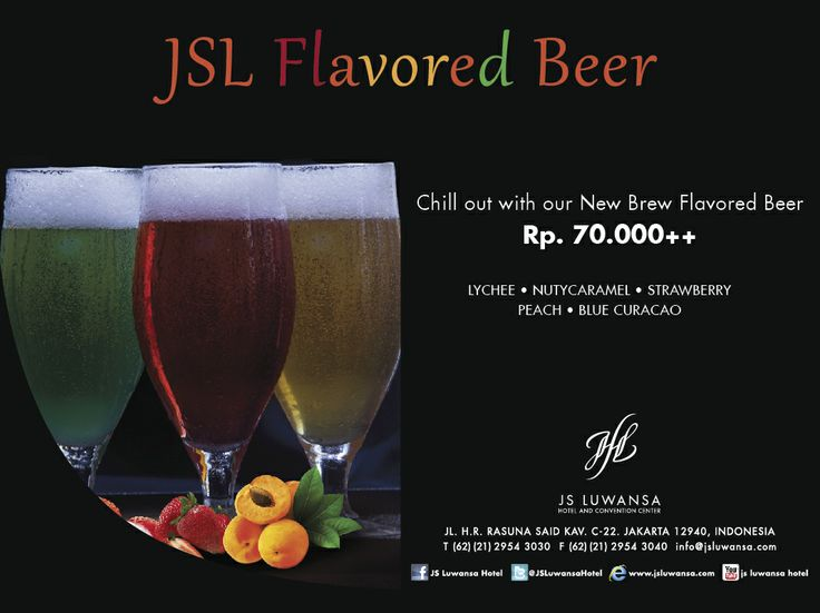 JSL Flavored Beer   Taste Our New Brew Flavored Beer Rp 70.000++ Lychee - Nutycaramel - Strawberry - Peach - Blue Curacao
