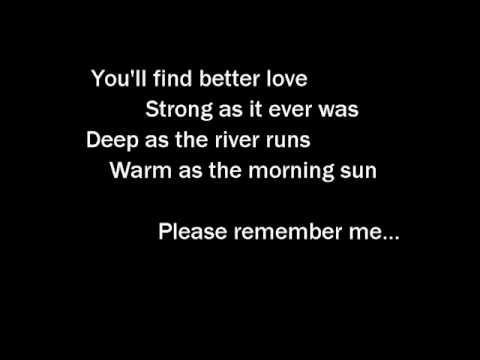 Tim McGraw - Please Remember Me - With Lyrics, via YouTube.
