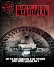 Germany's Secret Masterplan, Chris McNab, Amber Books. How would Europe have looked if Nazi Germany had been victorious in World War II? Packed with easy-to-understand maps, diagrams, graphs and illustrations, Germany's Secret Masterplan is an essential reference guide for anyone interested in how the Nazis sought to reshape the world.