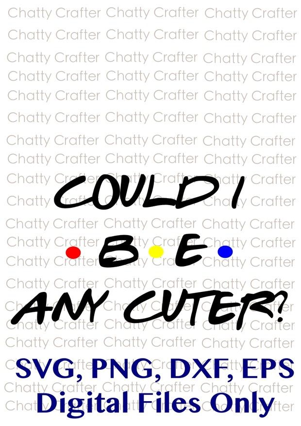 Download Could I Be Any Cuter - Funny Baby File - PNG EPS SVG DXF ...