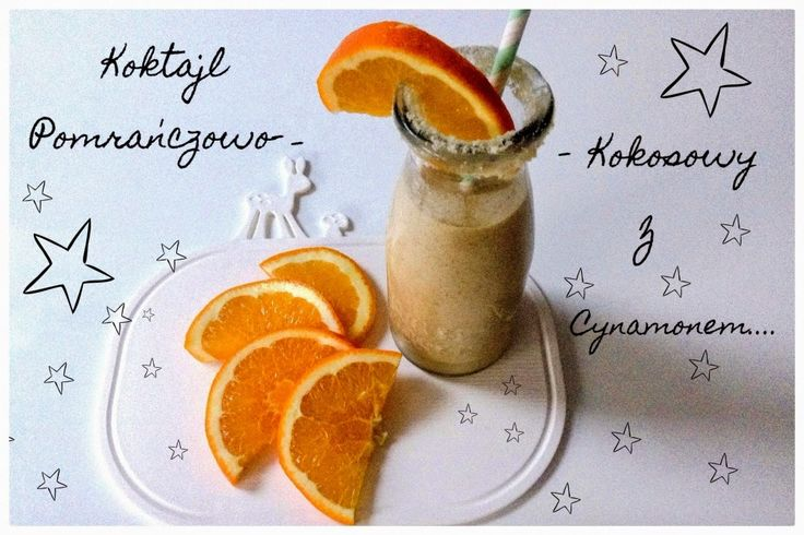 Zielone koktajle: pomarańcza + mleko kokosowe + imbir + wanilia + miód + migdały + cynamon