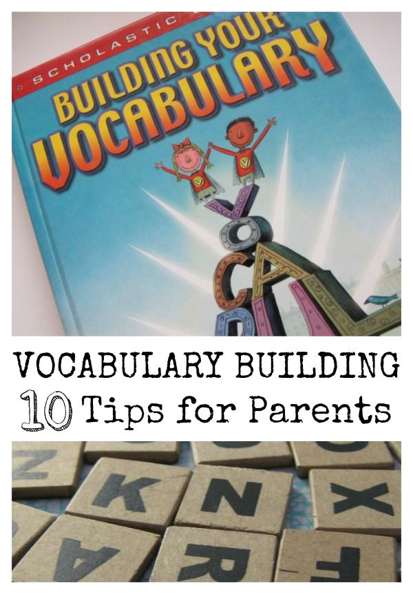 Vocabulary Building: Ten Tips for Parents - Home Literacy Blueprint