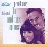 Proud Mary: The Best of Ike & Tina Turner [CD]
