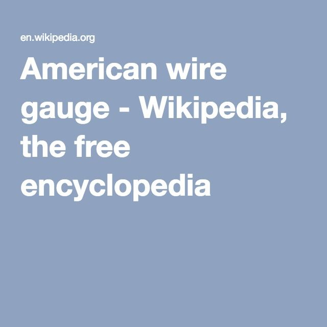 American wire gauge - Wikipedia, the free encyclopedia