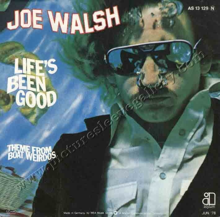Joe Walsh - Life's Been Good (no picture sleeve) | Favorite Song