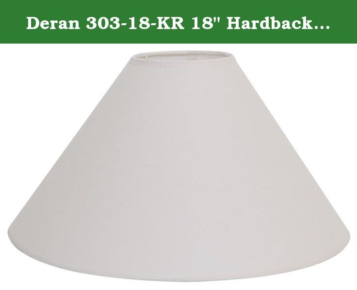 Deran 303 18 kr 18 hardback linen coolie lamp shade 5 x 18 x 11 kraft deran has been an industry leader in the replacement shade category for more