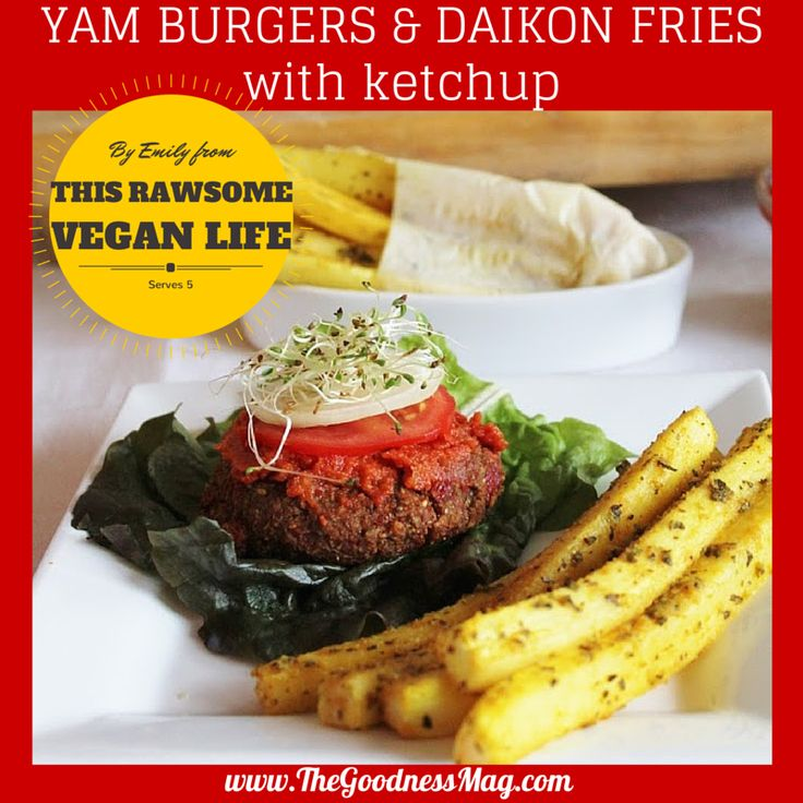 Amazing #raw #superfood Yam Burgers & Daikon Fries with Ketchup by Emily from www.ThisRawsomeVeganLife.com.  Try our FREE 7 day taste test --> buff.ly/X5KnJL
