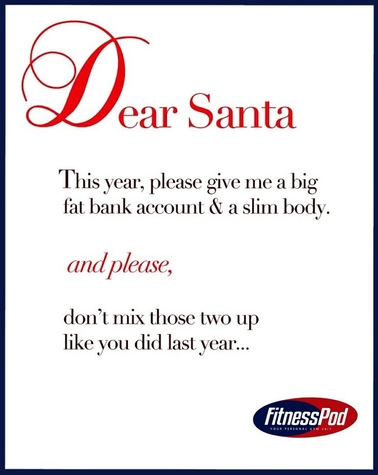 Hopefully I wont need to rely on the big fat guy & I can get my fit body at FitnessPod this year!  www.fitnesspod.im