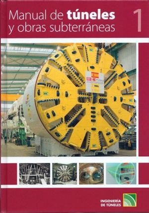 Manual de túneles y obras subterráneas (2 Vols. / López Jimeno, Carlos  N° de pedido: 624.193 L864M 2011