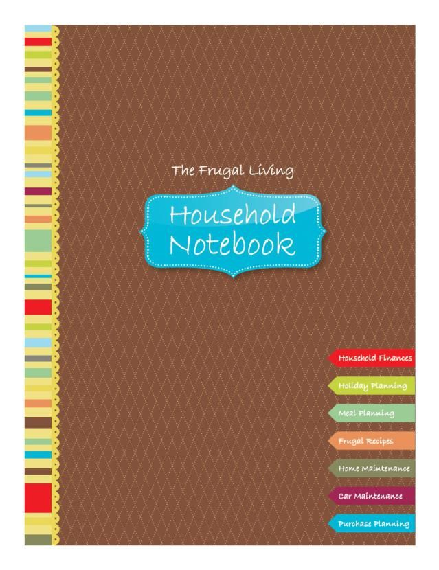 Ready to frugalize your home and your finances? Use these free printables to create a household notebook with everything that you need to get the job done.