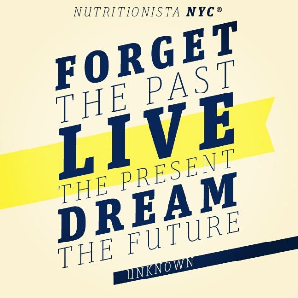 Forget The Past Quotes: Forget The Past, Live The Present, Dream The Future