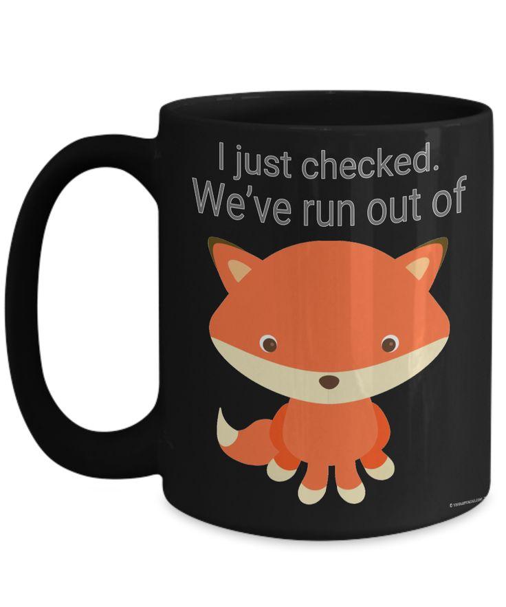 Funny coworker Gift Secret Santa Retail humor. We've run out of Fox. Mug Snarky Fox Coffee Mug Fox Funny Fox Mug Christmas Gift Rude Fox Mug