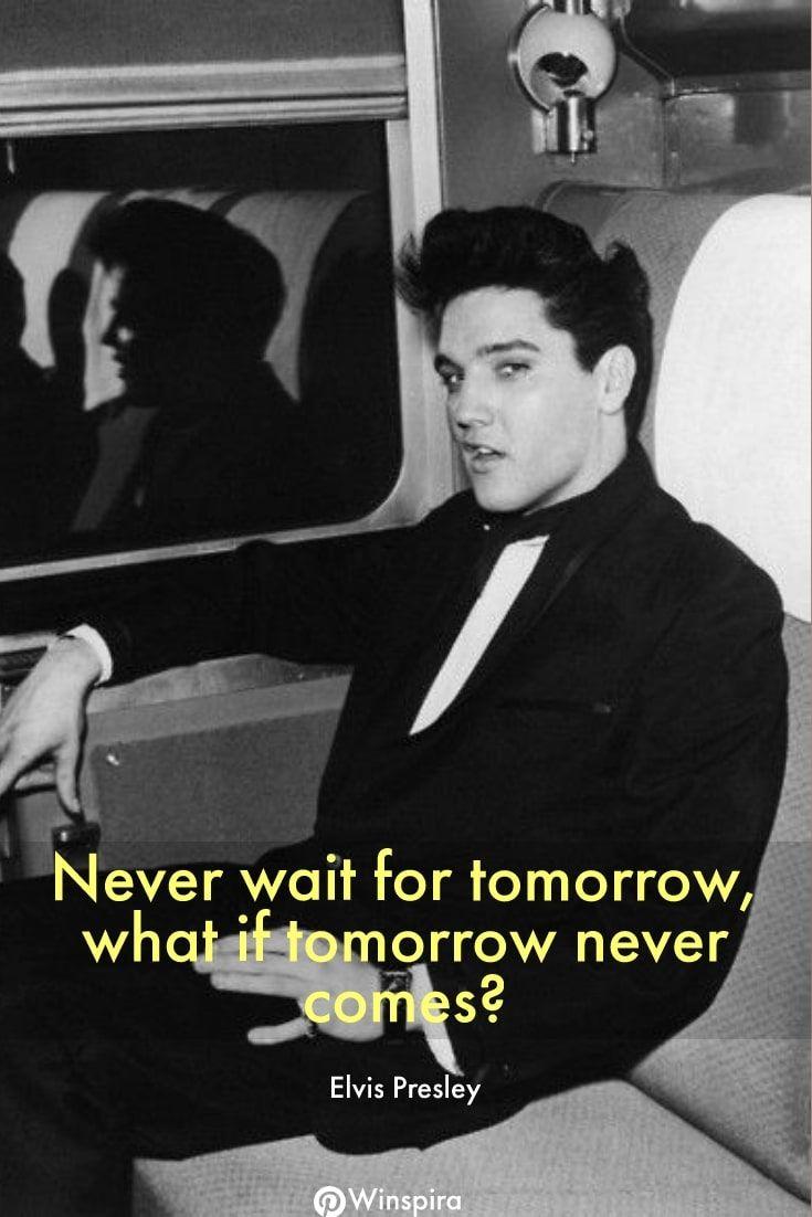28 Best Elvis Presley Quotes Winspira Elvis Presley Quotes Elvis Quotes Celebration Quotes