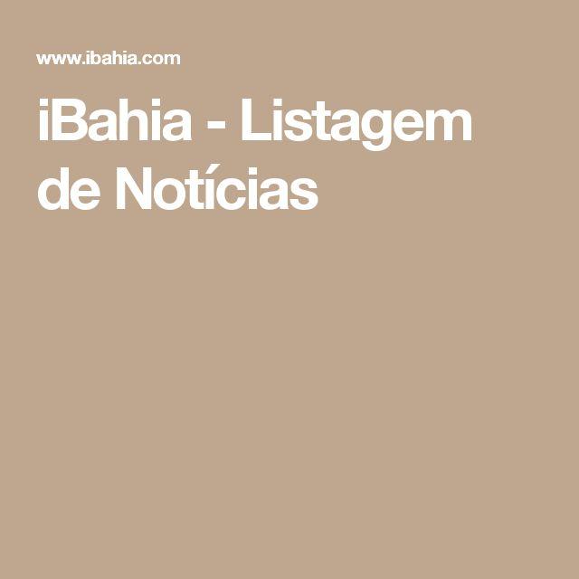 iBahia -Listagem de Notícias