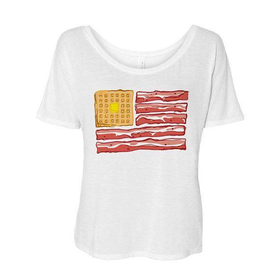 Breakfast Flag Flowy Tee Bacon Shirt 4th of by TeesAndTankYouShop