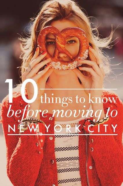 10 Things to Know Before Moving to NYC