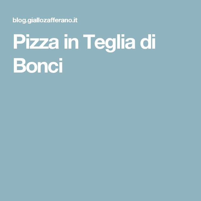 Pizza in Teglia di Bonci