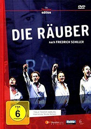 TV-Tipp: Die Räuber, Film von Matthias Schmidt. Die Räuber von Friedrich Schiller mit Götz Schulte &Valery Tscheplanowa – VinTageBuch