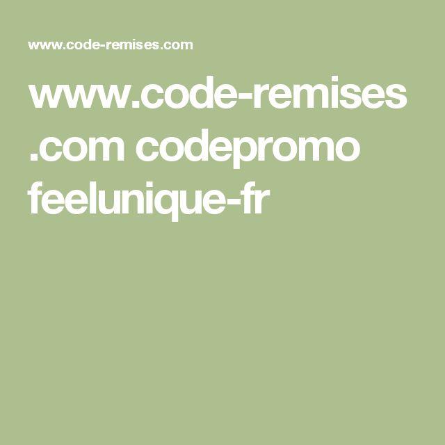 www.code-remises.com codepromo feelunique-fr