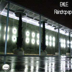 Exile (2) - Raindrop EP (File, MP3) at Discogs
