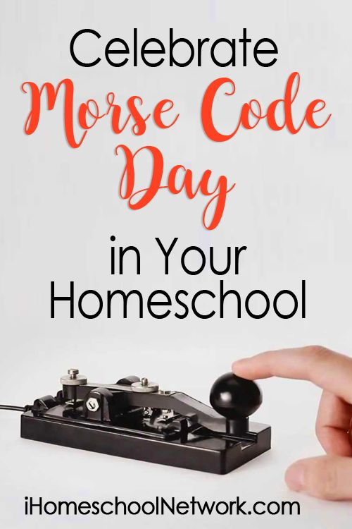 Celebrate Morse Code Day (April 27) in Your Homeschool with these activity ideas • homeschool history •  Samuel Morse and Morse Code unit study