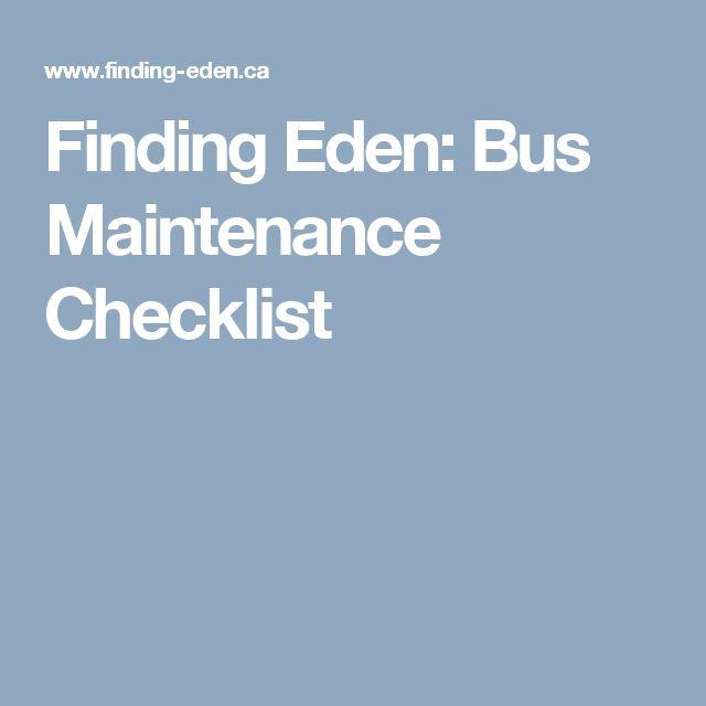 Finding Eden: Bus Maintenance Checklist