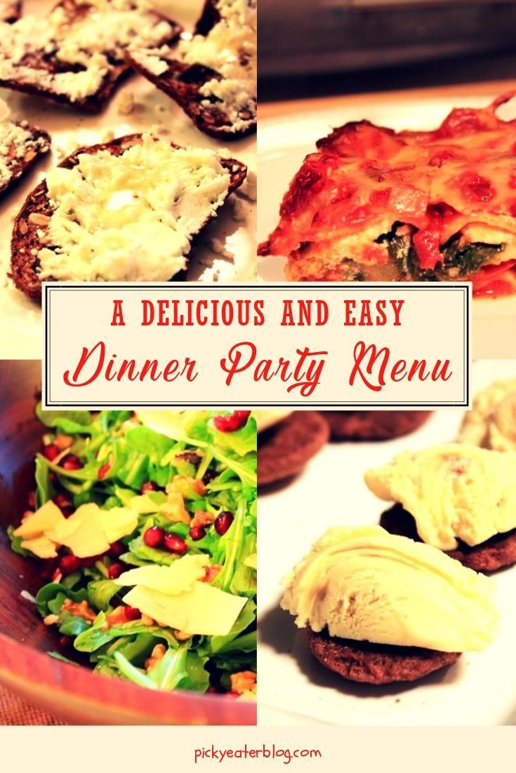 A Delicious And Easy Dinner Party Menu Healthy Recipes Pinterest