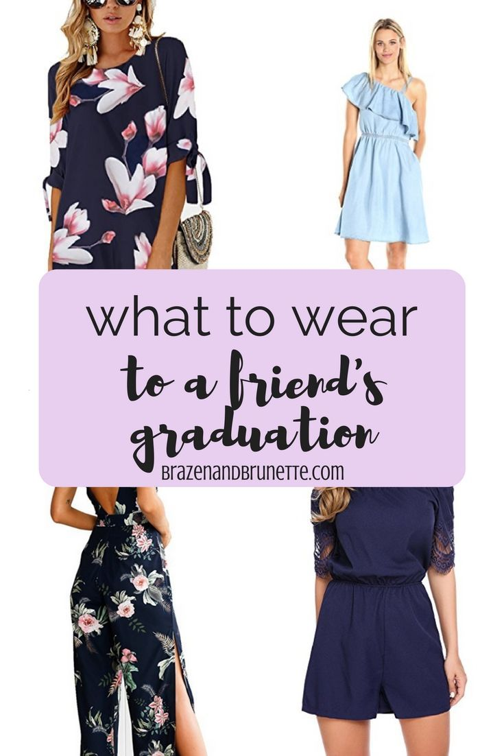3c1a6fe0f1e Need some last minute ideas on what to wear to your bestie s graduation  ceremony  From