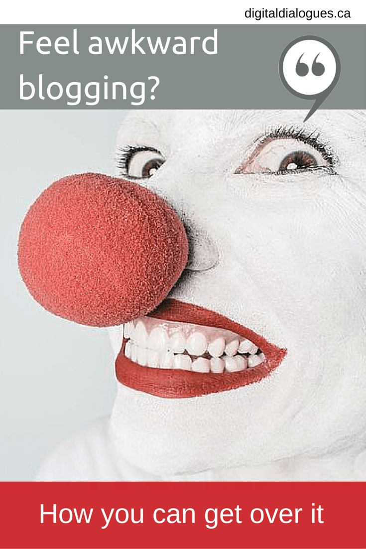 Getting over your blogging discomfort