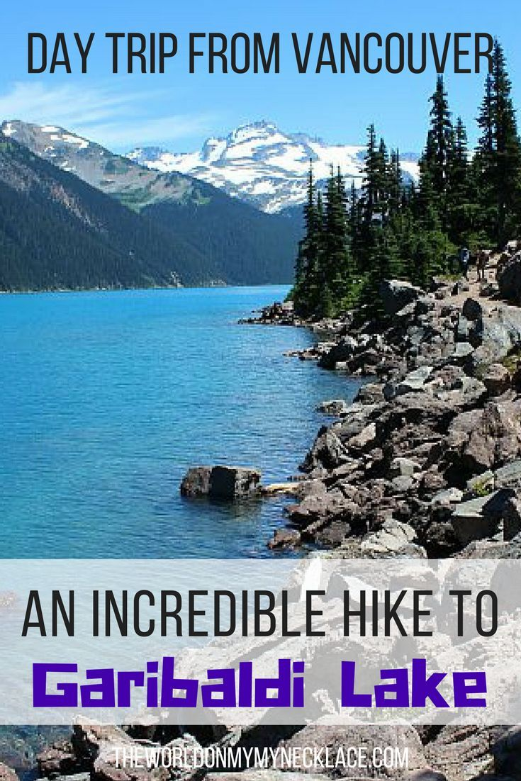 Only a short day trip from Vancouver is a day hike that will take you to one of the most beautiful glacial lakes in Canada: Garibaldi Lake. The Garibaldi Lake trail offers incredible mountain scenery, wildflower meadows, camping opportunities and stunning Garibaldi Lake itself, which you can swim in if it's hot enough. | The World on my Necklace