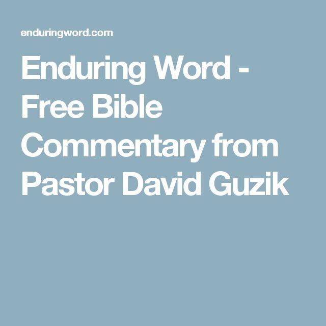 Enduring Word - Free Bible Commentary from Pastor David Guzik