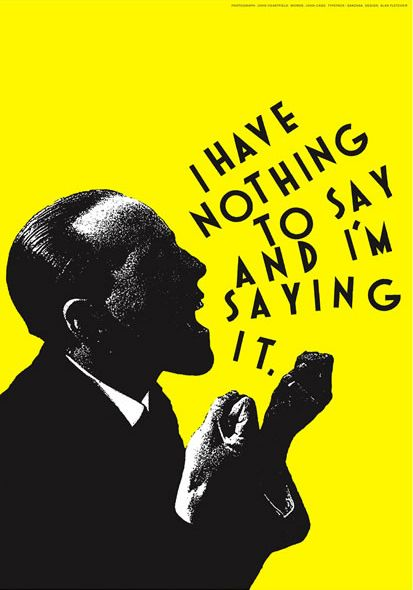 """I Have Nothing to Say but I Am Saying It"" by Alan Fletcher"