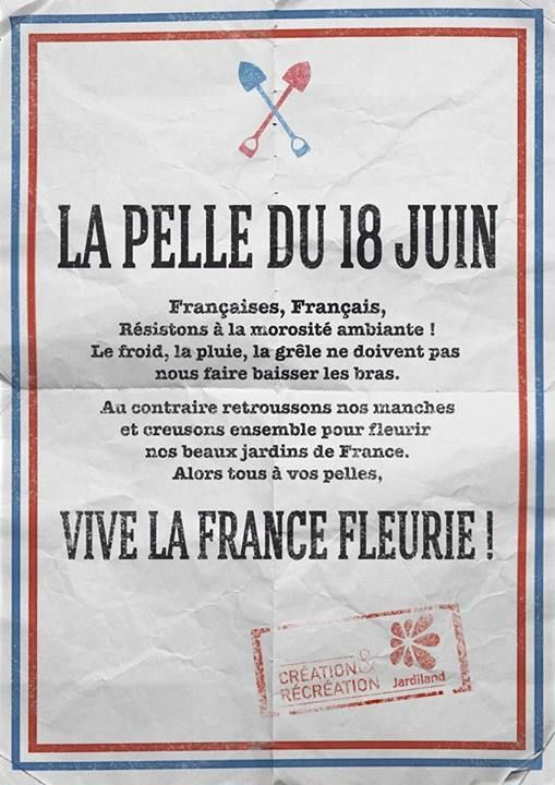 Le nouveau print de Jardiland, qui rebondit avec humour sur le célèbre « Appel du 18 juin », grâce à Rosapark. « La pelle du 18 juin. Vive la France fleurie ! »
