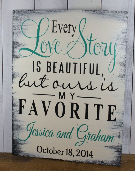 Hey, I found this really awesome Etsy listing at https://www.etsy.com/listing/205974906/every-love-storyis-beautifulbut-ours-is