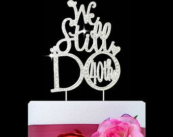 We still Do 25th Anniversary Cake topper in by TopthatcakeNYC
