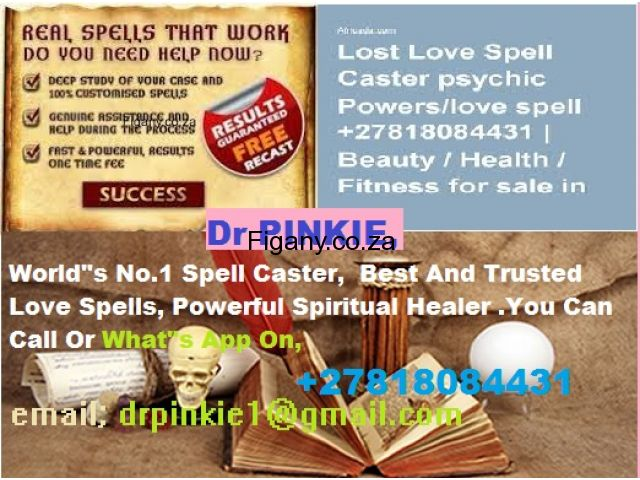 Online-No.1 Spell Caster with, 100% Guaranteed Results +27818084431 DR PINKIE