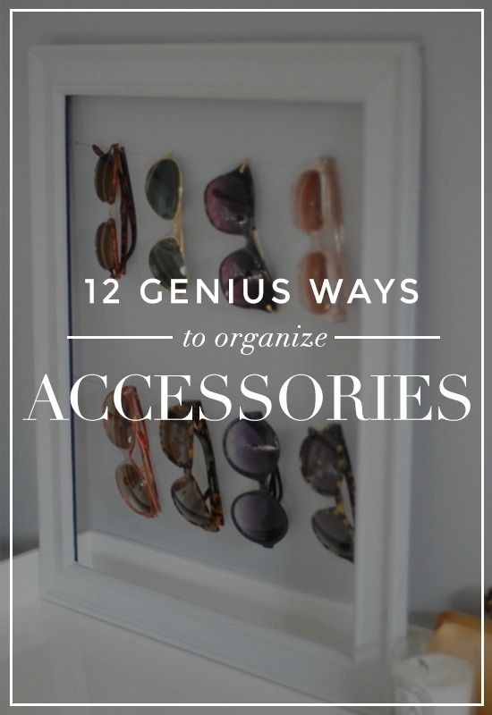 12 Life-Changing Ways to Organize Shoes and Accessories